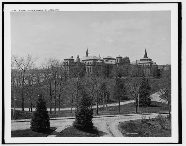 Main building, Wellesley, Mass.