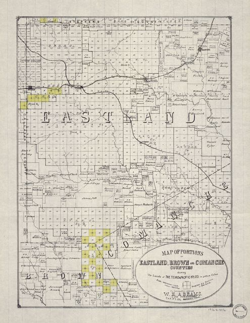 Map of portions of Eastland, Brown and Comanche Counties : showing the lands of the Texas and Pacific R'y Co. in yellow color /