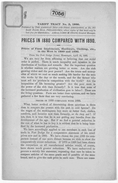 Prices in 1880 compared with 1890. Prices of farm implements, hardware, clothing, etc., in the West in 1880 and 1890. From the Fort Dodge (Iowa) Messenger, April 10, 1890. Philadelphia. Published by the American Iron and Steel Association. 1890.