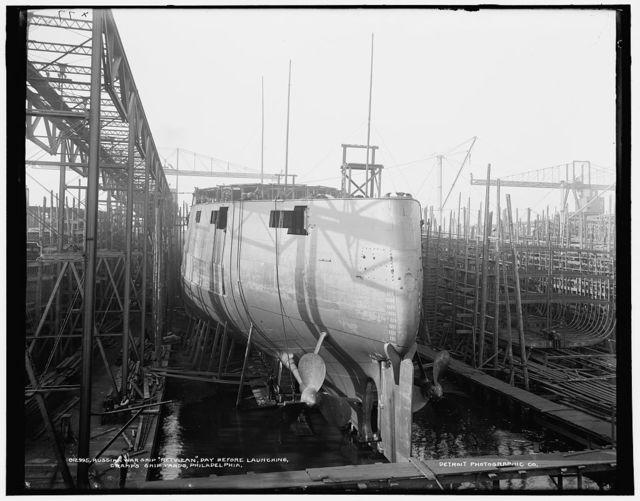 Russian war ship Retvizan [sic], day before launching, Cramp's ship yards, Philadelphia