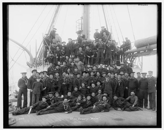 Ship's company, [U.S.S.] Maine