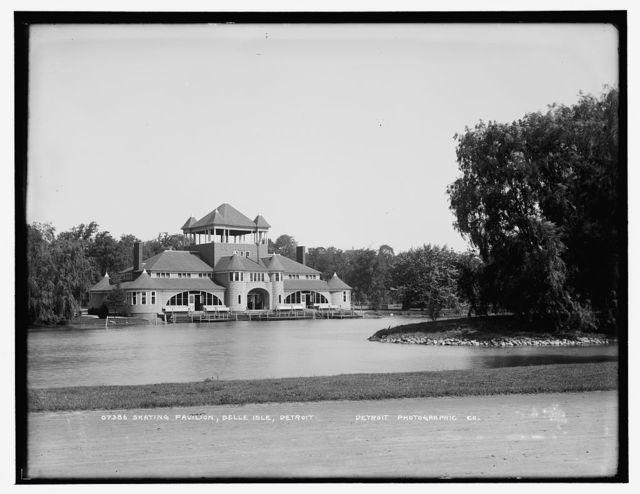 Skating pavilion, Belle Isle [Park], Detroit