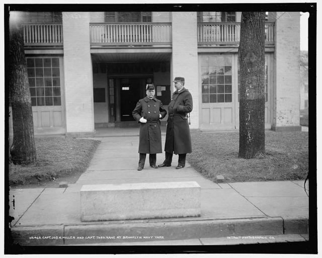Capt. Jos. N. Miller and Capt. Theo Kane at Brooklyn Navy Yard