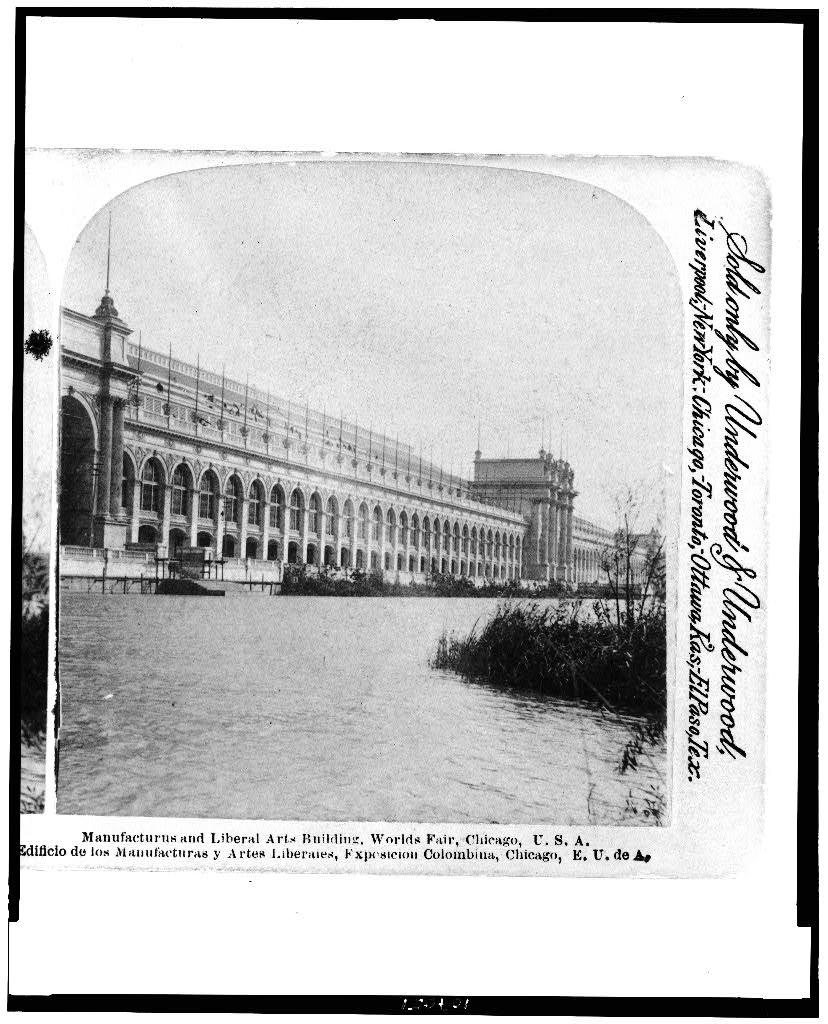 Manufacturus [sic] and Liberal Arts building, Worlds Fair, Chicago, U.S.A.