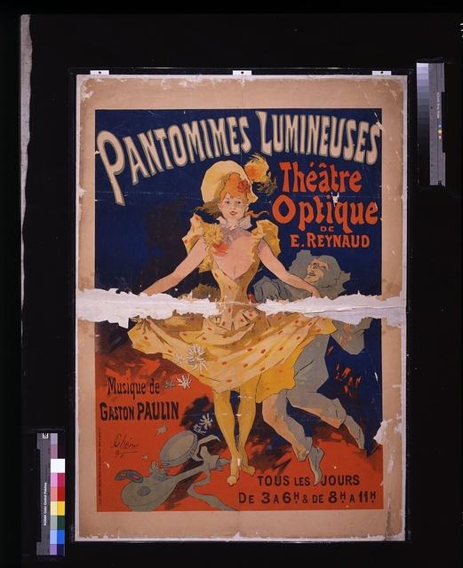 Pantomimes lumineuses: Théâtre optique de E. Reynaud, musique de Gaston Paulin / / J. Chéret, '92.