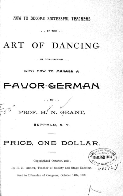How to become successful teachers of the art of dancing, in conjunction with how to manage a favor-german