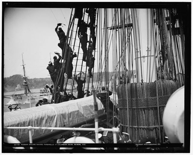 Russian sailors waving farewells at Columbian Naval Review, 1892 [i.e. 1893]