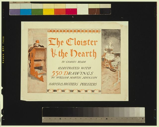 The cloister and the hearth by Charles Reade, illustrated with 550 drawings by William Martin Johnson / Edward Penfield.