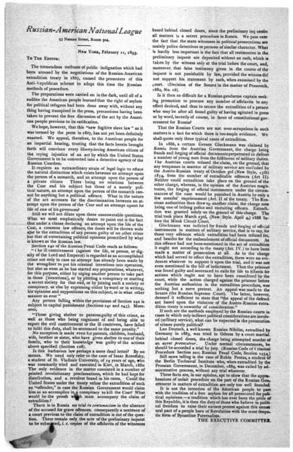 To the editor: The tremendous outburst of public indignation which had been aroused by the negotiations of the Russian-American extradition treaty in 1887, caused the promoters of this Anti-Republican scheme to adopt this time the Russian method