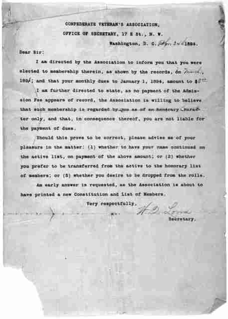 ... Dear Sir: I am directed by the association to inform you that you were elected to membership therein, as shown by the records ... Secretary. Washington, D. C. 1894.
