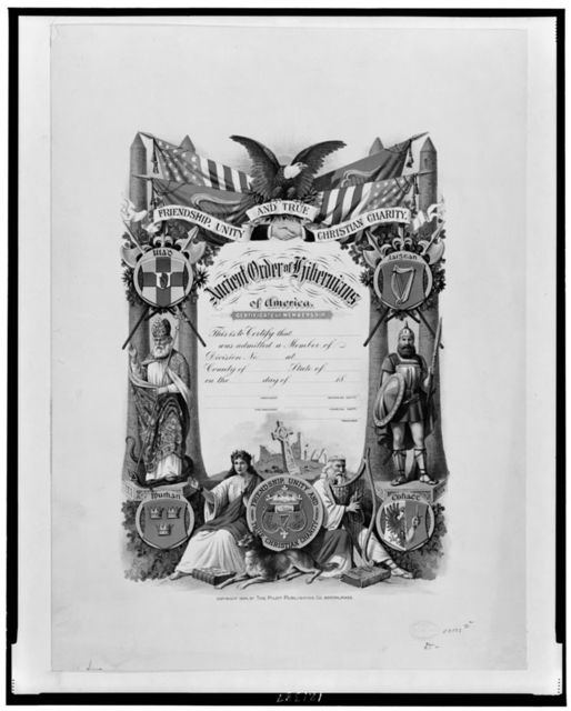 Friendship, unity and true Christian charity--Ancient Order of Hibernians of America, Certificate of membership