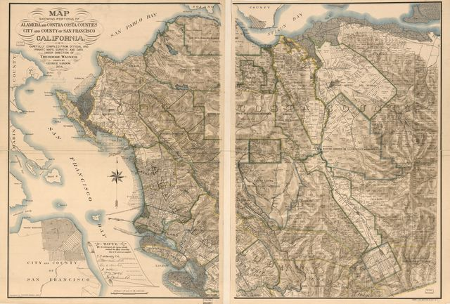 Map showing portions of Alameda and Contra Costa counties, city and county of San Francisco, California, carefully compiled from official and private maps, surveys and data /