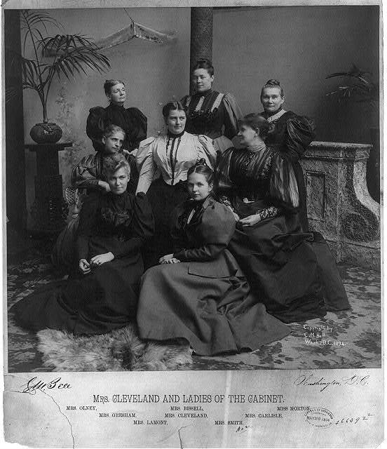Mrs. [Grover] Cleveland and ladies of the cabinet. Mrs. Richard Olney, Mrs. Walter Quinton Gresham, Mrs. Lamont, Mrs. Wm. Bissell, Mrs. Cleveland, Mrs. Hoke Smith, Mrs. John Griffin Carlisle, and Miss Morton