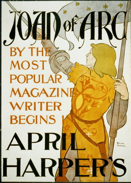 Joan of Arc, by the most popular magazine writer, begins in April Harper's / Edward Penfield.