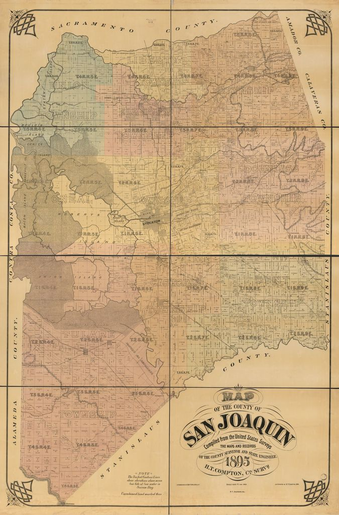 Map of the county of San Joaquin : compiled from the United States surveys, the maps and records of the county surveyor and state engineer, 1895 /