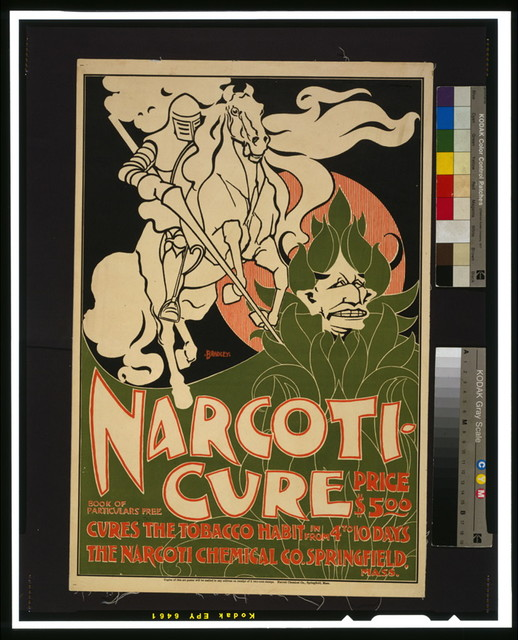 Narcoti-cure Cures the tobacco habit in from 4 to 10 days ; Price $5.00 / / Bradley.