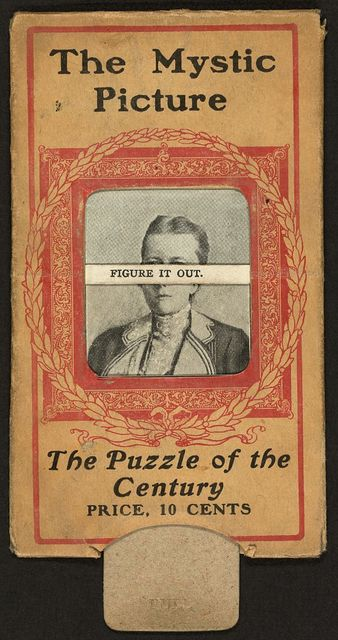 The mystic picture--The puzzle of the Century--Figure it out