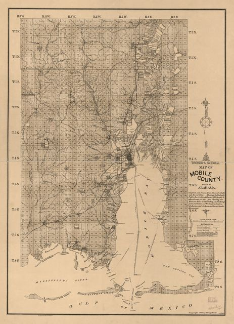 Township and sectional map of Mobile County, State of Alabama : compiled and drawn from the most reliable and recent data : showing the railroads, public roads, school houses, Old Spanish & other grants, etc., etc. /