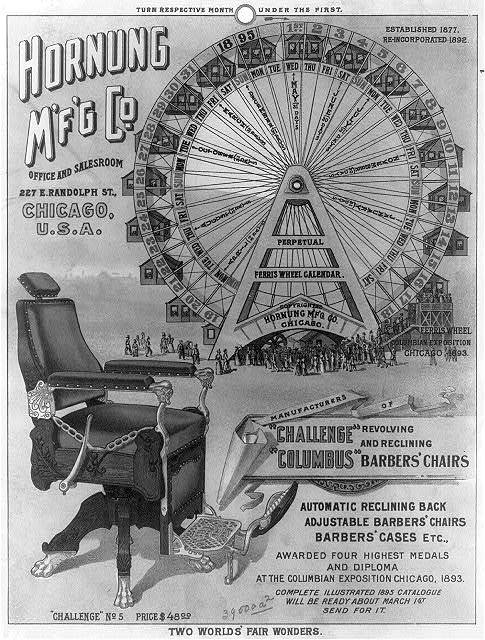 """Two world's fair wonders. Hornung M'f'g Co., manufacturers of """"Challenge"""" [and] """"Columbus,"""" revolving and reclining barbers' chairs"""