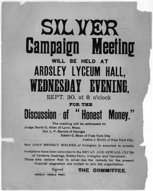 "Silver campaign meeting will be held at Ardsley Lyceum Hall, Wednesday evening, Sept. 30, at 8 o'clock for the discussion of ""Honest Money."" ... Invitations have been extended to the Bryan and Sewall Clubs of Yonkers, Hastings, Dobbs Ferry, Irvi"