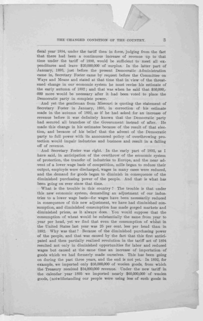 ... The changed condition of the country - the causes and the remedy. Extracts from the speech of Hon. Nelson Dingley, Jr. of Maine, in the House of representatives, June 10, 1896. Philadelphia. Published by the American iron and steel associati