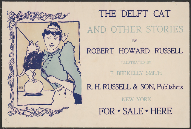 The delft cat and other stories by Robert Howard Russell, illustrated by F. Berkeley Smith