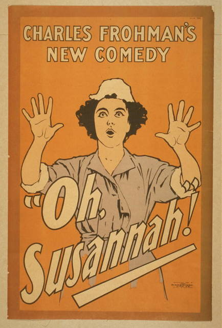 Charles Frohman's new comedy, Oh, Susannah!