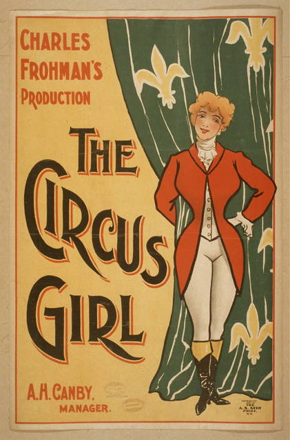 Charles Frohman's production, The circus girl