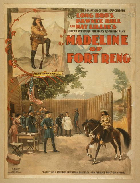 Madeline of Fort Reno the sensation of the 19th century, Long Bro's, Pawnee Bill and May Lillie's great western military romantic play.