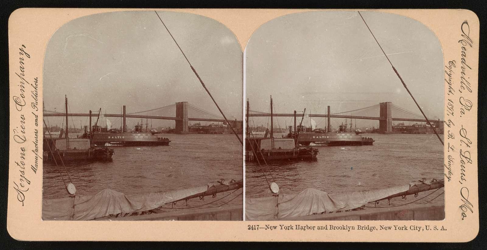 New York Harbor and Brooklyn Bridge, New York City, U. S. A