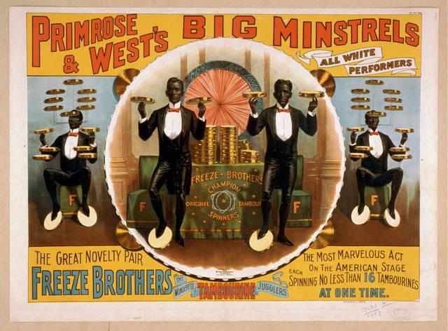 Primrose & West's Big Minstrels all white performers.