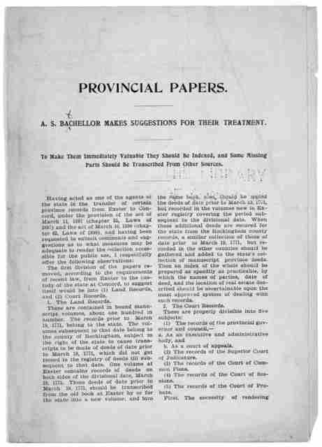 Provincial papers. A. S. Batchellor makes suggestions for their treatment. To make them immediately valuable they should be indexed, and some missing parts should be transcribed from other sources ... A. S. Batchellor. Editor of state papers. [1