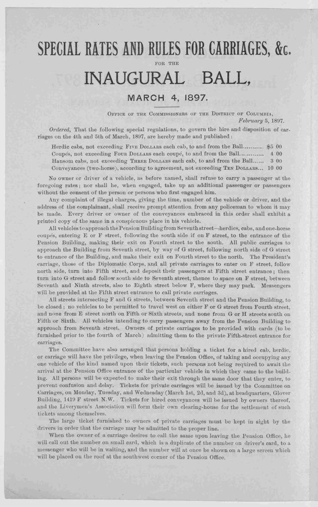 Regulations. Inaugural ball, March 4, 1897, Pension office, Judiciary square, Washington, D. C. Washington, D. C. Gibson Bros. prs. [1897].