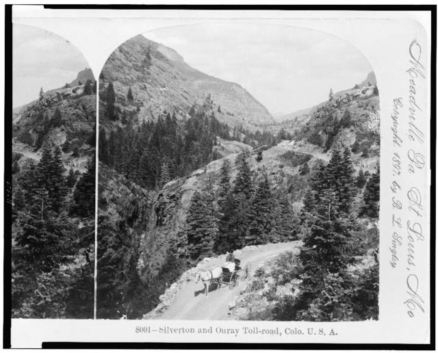 Silverton and Ouray toll-road, Colo., U.S.A.