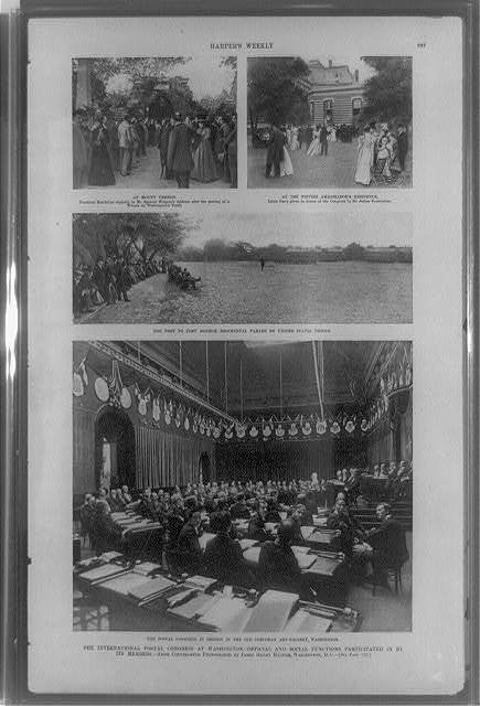 The International Postal Congress at Washington--official and social functions participated in by its members / from copyrighted photographs by James Henry Harper, Washington, D.C.