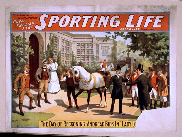 Cecil Raleigh & Seymour Hicks' great English play, Sporting life