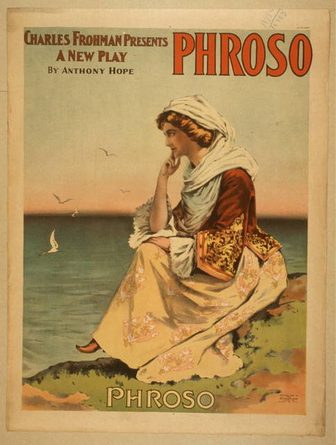 Charles Frohman presents a new play, Phroso by Anthony Hope.