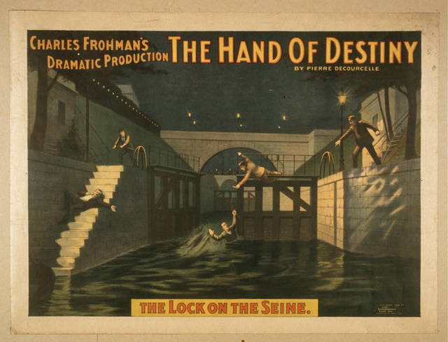 Charles Frohman's dramatic production, The hand of destiny by Pierre Decourcelle.