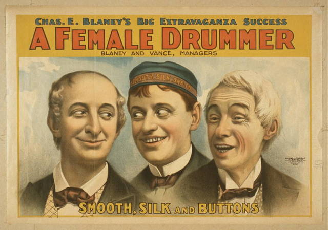 Chas. E. Blaney's big extravaganza success, A female drummer