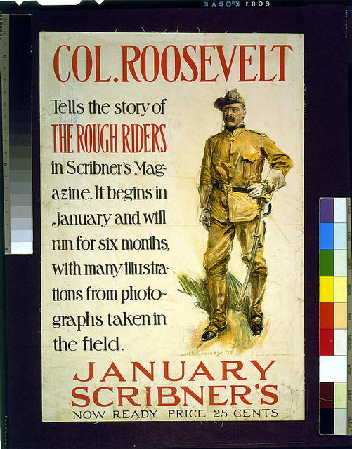 Col. Roosevelt tells the story of the Rough Riders in Scribner's Magazine ... January Scribner's / H.C. Christy.