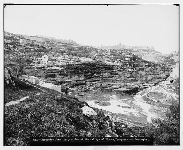 Jerusalem (El-Kouds). Jerusalem from Junction of Valleys of Hinnom and Jehoshaphat