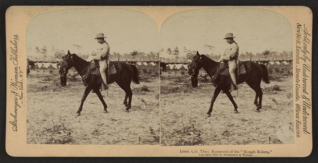 """Lieut. Col. Theo. Roosevelt of the """"Rough Riders"""""""