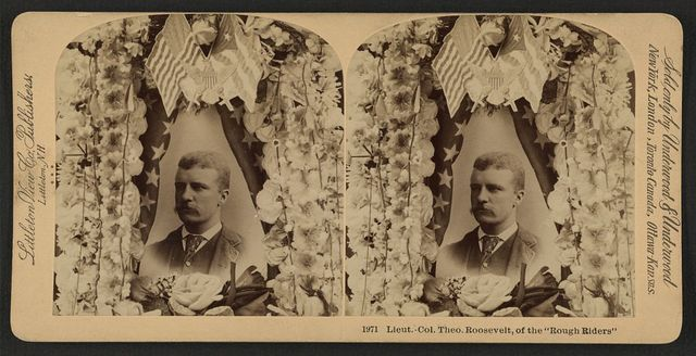 """Lieut. Col. Theo. Roosevelt, of the """"Rough Riders"""""""