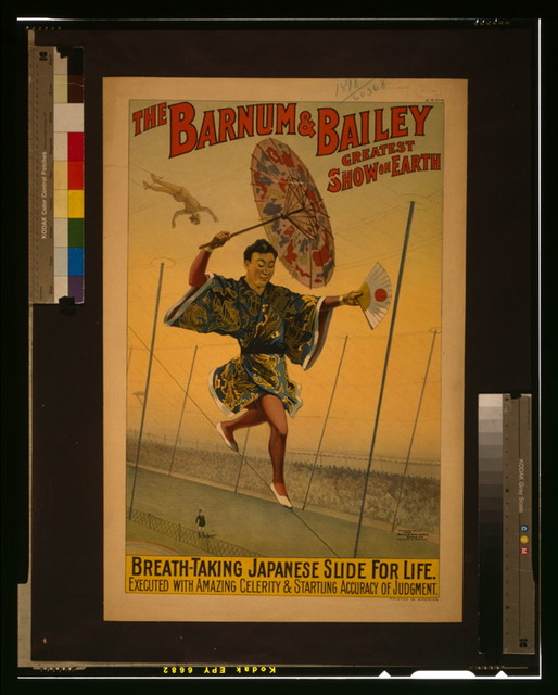 The Barnum & Bailey greatest show on earth Breath-taking Japanese slide for life / / The Strobridge Litho. Co., Cincinnati & New York.