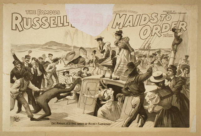 The famous Russell [Bros. in the preten]tious oddity, Maids to order by Frank Dumont and Wm. F. Carrol.