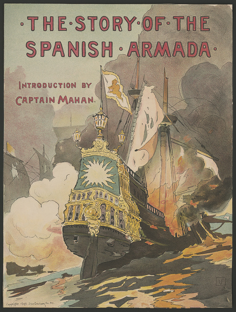 The story of the Spanish Armada introduction by Captain Mahan