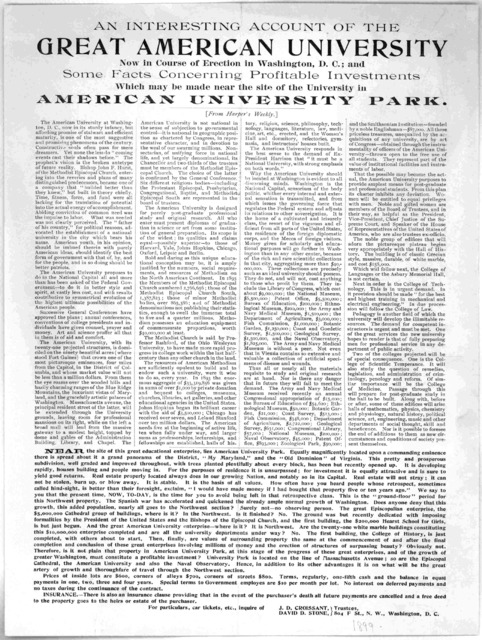An interesting account of the great American University now in course of erection in Washington, D. C.; and some facts concerning profitable investments which may be made near the site of the University in American University Park ... Washington