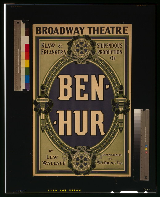 Klaw & Erlanger's stupendous production of Ben-Hur by Lew Wallace ; dramatized by Wm. Young, Esq.