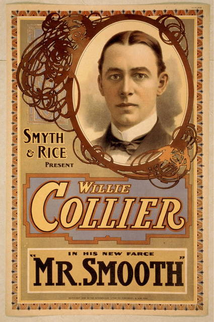 Smyth & Rice present Willie Collier in his new farce Mr. Smooth