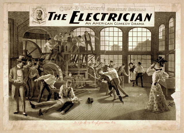 The electrician an American comedy drama : Chas. E. Blaney's greatest success.